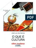 O que é Cultura  - Jose Luiz dos Santos - Coleção Primeiros Passos