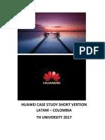 HUAWEI CASE STUDY SHORT VERTION LATAM 2018