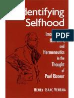 Venema Henry Isaac. - Identifying Selfhood_ Imagination, Narrative, and Hermeneutics in the Thought of Paul Ricoeur.pdf