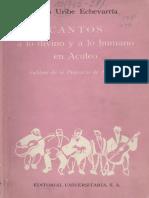 Cantos a lo humano y lo divino en aculeo - Juan Uribe Echeverria