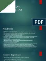 PREJUICIO Y ESTEREOTIPO, TERCERA UNIDAD 7° BASICO
