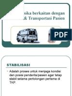 Konsep Fisika berkaitan dengan Stabilisasi & Transportasi Pasien