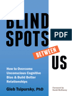 Gleb Tsipursky - The Blindspots Between Us_ How to Overcome Unconscious Cognitive Bias and Build Better Relationships (2020).epub