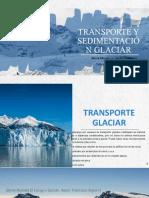 TRANSPORTE Y SEDIMENTACIÓN GLACIAR (1)
