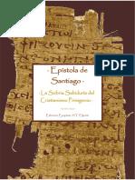· Epístola de Santiago · La Sobria Sabiduría del Cristianismo Primigenio ·