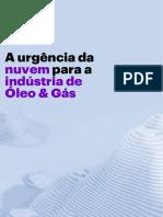 A urgência da nuvem para a indústria de óleo e gás