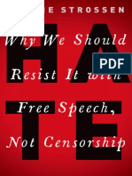 HATE Why We Should Resist It with Free Speech, Not Censorship by Nadine Strossen (z-lib.org)
