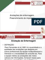 Anotacoes de Enf - Preenchimento Do Impresso_39 Slides