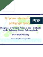 Dalla diagnosi precoce alla terapia cognitivo-neuromotoria al Simposio di Pedagogia Speciale tenuto a Verona nel maggio 2006.pdf
