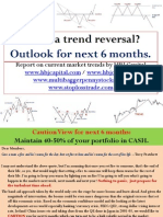 Is This a Trend Reversal - Outlook for Next 6 Months - High ALERT Given in Nov'10
