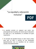 5 La equidad y la inclusion