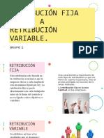 Retribución Fija Frente a Retribución Variable