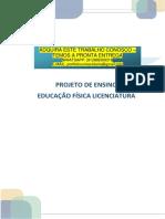 EDUCAÇÃO FISICA TCC PROJETO DE ENSINO EDUCAÇÃO FÍSICA LICENCIATURA ADQUIRA ESTE TRABALHO CONOSCO – TEMOS A PRONTA ENTREGA WHATSAPP
