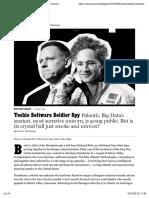 Sharon Weinberger. Techie Software Soldier Spy Palantir, Big Data's scariest, most secretive unicorn, is going public