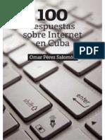 100 respuestas sobre Internet en Cuba - Omar Pérez Salomón (2020)