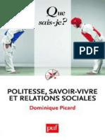 Politesse savoir-vivre et rela - Picard Dominique