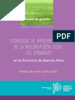 Informe de Gestión Estrategia de Implementación de La Interrupción Legal Del Embarazo en PBA. Enero Junio 2020