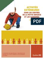 ACTIVITÉS EXTÉRIEURES DANS LES CENTRES DE LA PETITE ENFANCE