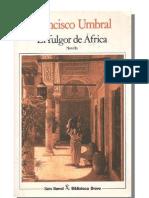 Umbral, Francisco - El fulgor de África