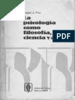 Logan J. Fox - La psicología como filososfía ciencia y arte.pdf