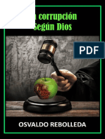 La corrupción segun Dios Osvaldo Rebolleda