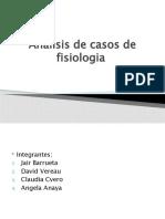 Analisis de casos de fisiologia