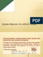 DEUDA PÚBLICA Y EL DÉFICIT FISCAL