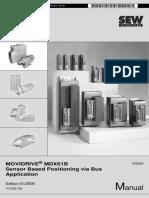 Manual. MOVIDRIVE MDX61B Sensor Based Positioning via Bus Application. Edition 01_2005 FA362000 11313528 _ EN