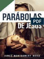 Las parabolas de Jesus - James Montgomery Boice