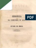 Cronica Da Companhia de Jesus No Estado Do Brazil - Tomo 2