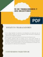 ESTATUTO DE TRABAJADORES Y CONVENIOS COLECTIVOS
