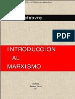 lefebvre henri - introduccion al marxismo.pdf.pdf