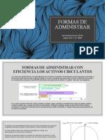 FORMAS DE ADMINISTRAR
