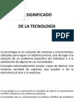 6. SIGNIFICADO DE TECNOLOGÍA.pptx