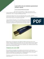 Transforme seu pen drive em um sistema operacional