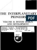 The Interplanetary Pioneers. Volume 2 System Design and Development