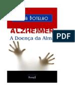 Alzheimer, a doença da alma