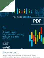 BRKACI-2040-A_multi-cloud_segmentation_journey_through_big_data_with_Tetration.pdf