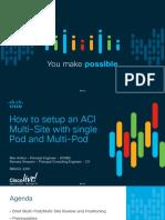 BRKACI-2291-How_to_setup_an_ACI_Multi-Site_with_single_POD_and_Multipod