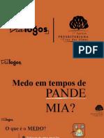 Webnar 1 - Medo