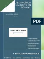 """3 y 4 """"DERECHO ECONOMICO Y FINANCIERO EN BOLIVIA""""  ensayo.pptx"""