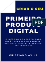 Como Criar o Seu Primeiro Produto Digital - Cristiano Avila.pdf