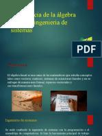 392868736-Importancia-de-La-Algebra-Lineal-en-Ingenieria-de-Sistemas.pptx