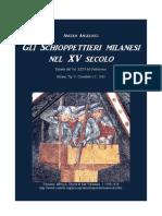 ANGELUCCI Angelo. Milanese Handgunners in 15th Century