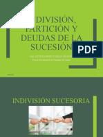 INDIVISIÓN, PARTICIÓN Y DEUDAS