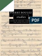 Edward Campbell, Peter O'Hagan - Pierre Boulez Studies-Cambridge University Press (2016).pdf