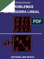 Problemas de Álgebra Lineal - I. Proskuriakov-LIBROSVIRTUAL.pdf