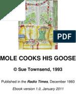 Mole Cooks His Goose