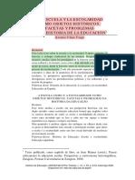 VINAO_FRAGO_La_escuela_y_la_escolaridad_como_objetos_historicos._Facetas_y_problemas_de_la_h.pdf
