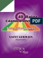49 Raios Cosmico-Divinos, Sete Raios - Saint Germain [canal Valeria M Ornella]